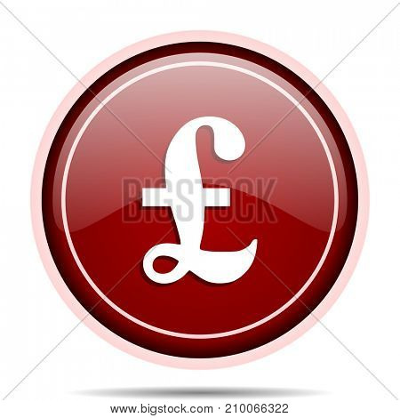 Pound red glossy round web icon. Circle isolated internet button for webdesign and smartphone applications.