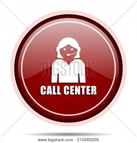 Call center red glossy round web icon. Circle isolated internet button for webdesign and smartphone applications.