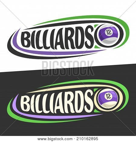 Vector logo for Billiards game, striped ball and handwritten word - billiards on black, curved lines around creative font for text - billiards on white background, sports drawn decoration.