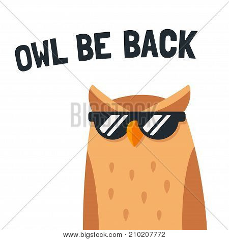 Funny cartoon owl with sunglasses and text