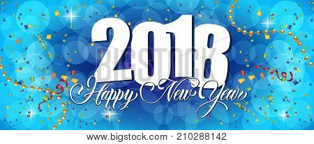 2018 Happy New Year lettering with streamers, beads and confetti on blue bokeh background. Holiday, celebration, festivity. Party concept. Can be used for greeting cards, posters and brochure
