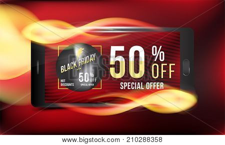 Black Friday 50 off discount. Concept advertising poster super sale with smartphone and banner with hot discounts and realistic fire with light effects on a colored background. Vector illustration EPS 10.