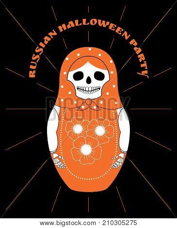 Vector illustration of a nesting doll Matryoshka with a skull instead of the face. Orange and white colors. Black background. Text
