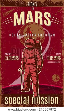 Vintage colored Mars discovery poster with text astronaut wearing spacesuit on planet and space background vector illustration