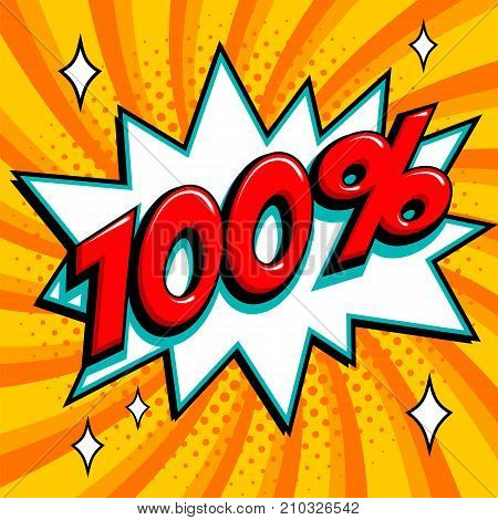 100 . One hundred percent on orange pop art background. 100 guarantee. Comics pop-art style bang shape. Vector illustration