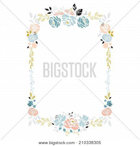 Vector floral hand drawn frame. Flowers and leaves in a rectangular arrangement. For greeting cards, weddings, stationery, invitations, scrapbooking. Part of a large floral collection.