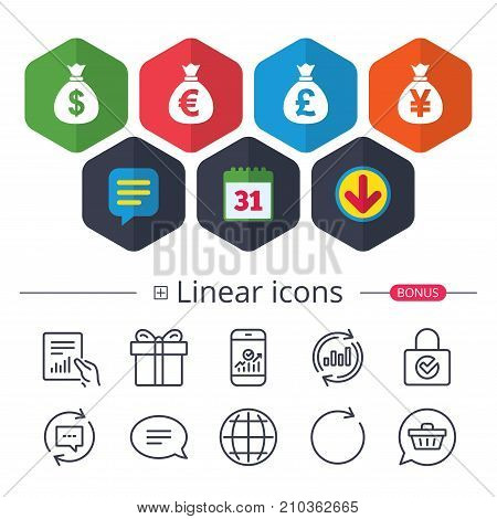 Calendar, Speech bubble and Download signs. Money bag icons. Dollar, Euro, Pound and Yen symbols. USD, EUR, GBP and JPY currency signs. Chat, Report graph line icons. More linear signs. Vector