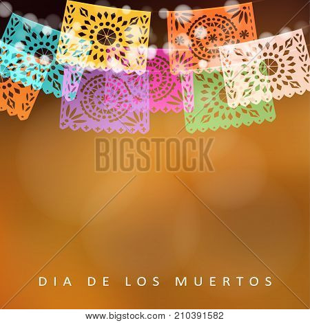 Dia de Los Muertos, Day of the Dead or Halloween card, invitation. Party decoration, string of lights, handmade cut party flags, modern colorful blurred vector illustration, background.