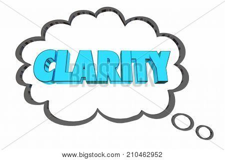 Clarity Consise to the Point Communication Thought Cloud Word 3d Illustration
