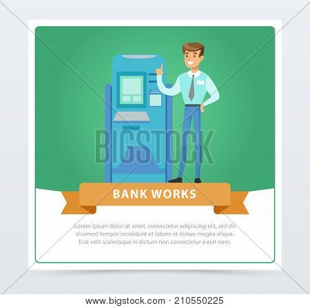 Consultant manager man standing next to ATM, bank works banner for advertising brochure, promotional leaflet poster, presentation flat vector element for website or mobile app with sample text