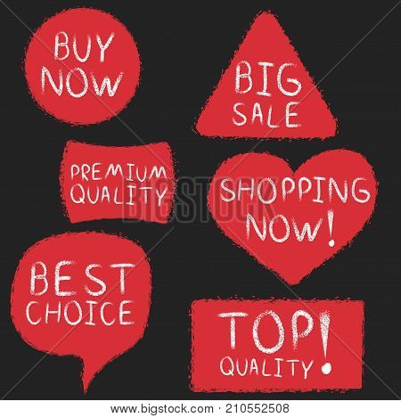 Chalk drawing shopping labels set. Buy now, best choice, top quality, shopping now, big sale, premium quality vector stickers. Retail advertising templates.