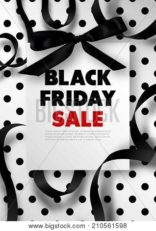 Black Friday sale promotional poster with silk bow, swirls of ribbon and dots vector illustrations on white background. Great discount for all goods during winter holidays commercial banner.
