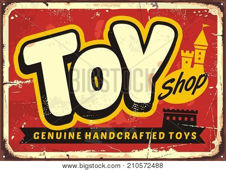 Toy shop or toy store vintage vector sign concept. Retro poster for genuine handcrafted toys retailer.