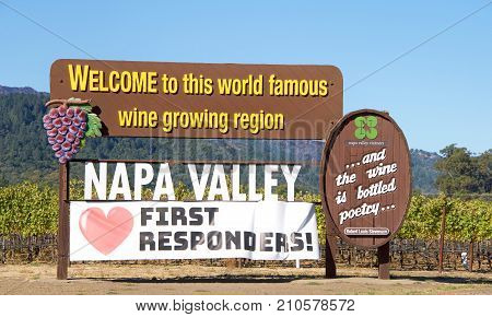 Napa Valley CA - October 22 2017: Welcome to Napa Valley Sign in Napa Valley with Love (heart) First Responders California. Napa Valley is considered one of the premier wine regions in the world.