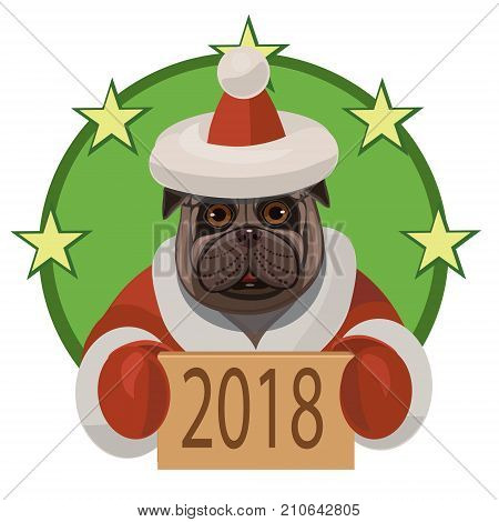 Dog pug wishes everyone a happy new 2018 year and wishes everybody a lot of true friends and good mood!