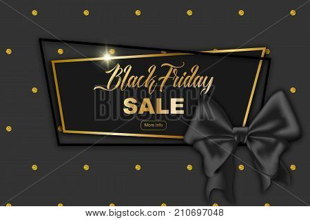 Black Friday sale advertisement card vector illustration. Silk black ribbon geometric trendy frame golden glitter dots pattern background. Black Friday poster. Black Friday Sale background, silk ribbon.