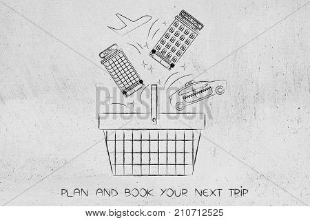 Hotels Taxi And Flight Going Into A Shopping Basket, Book A Trip