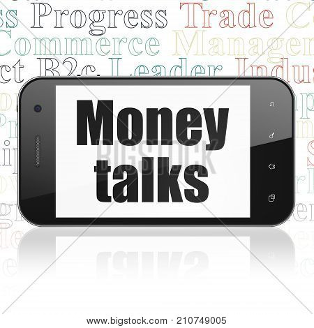 Business concept: Smartphone with  black text Money Talks on display,  Tag Cloud background, 3D rendering