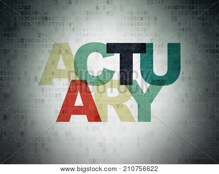 Insurance concept: Painted multicolor text Actuary on Digital Data Paper background