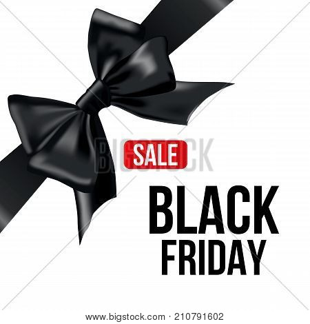 Black bow with ribbon and BLACK FRIDAY SALE words in white and black colors. BLACK FRIDAY sale design poster isolated on white background. Concept for your design.