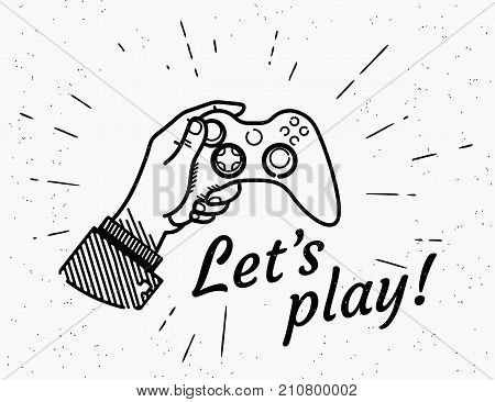 Lets play game console retro illustration of vintage stylized human hand holds play station. Vintage design with handwritten hipster typography on grunge background with sun burst rays