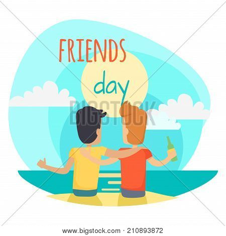 Friends day illustration. Two best friends, brunette and redhead, sit on beach, drink beer, watch sea and hug each other on sky background. Vector illustration of Friends Day promotion poster.