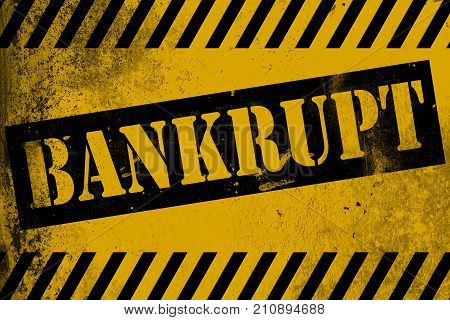 Bankrupt Sign Yellow With Stripes