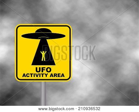 Humorous danger road signs for UFO aliens abduction theme vector illustration. Yellow road sign with text Ufo Activity Area. Background of dark grey sky with cumulus clouds and yellow banner.