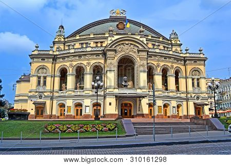 Kiev, Ukraine - Jul 27, 2013: The National Opera Of Ukraine Aka Ukrainian National Opera House On Ju