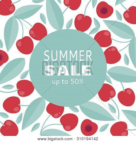 Summer Sale Banner With Cherry. Shopping, Offer, Discount Background.