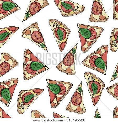 Seamless Pattern With Slices Of  Pizza On White Background. Hand Drawn Ink  And Colored Sketch. Perf