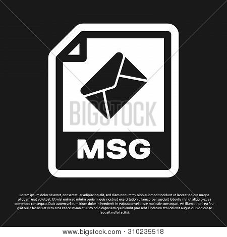 Black Msg File Document Icon. Download Msg Button Icon Isolated On Black Background. Msg File Symbol