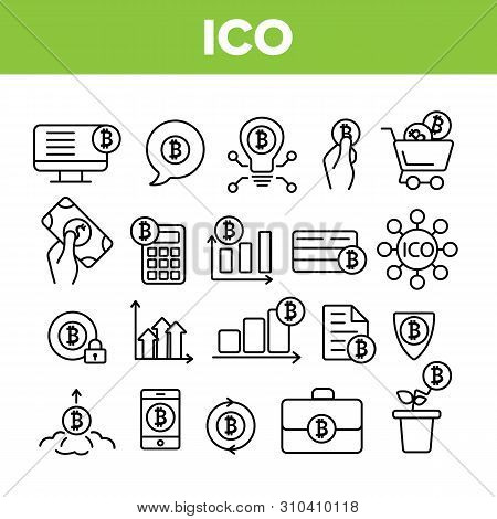 Ico, Bitcoin Vector Thin Line Icons Set. Ico, Initial Coin Offering, Bitcoin Transactions Linear Pic