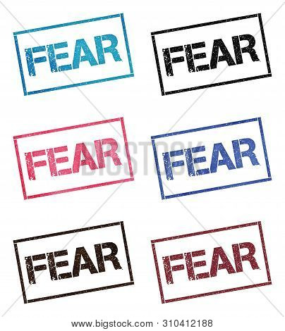 Fear Rectangular Stamp Collection. Textured Seals With Text Isolated On White Backgound. Stamps In T