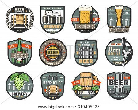 Beer Drink Vector Badges Of Brewery, Pub, Bar Or Beerhouse. Bottle And Glass Of Craft Beer, Ale Or L
