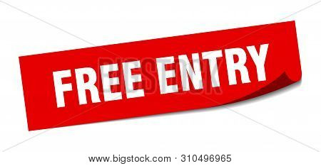 Free Entry Sticker. Free Entry Square Isolated Sign. Free Entry