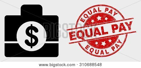 Vector Business Case Pictogram And Equal Pay Seal Stamp. Red Round Textured Seal Stamp With Equal Pa