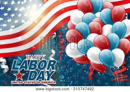 Usa Labor Day Background. Design With American Flag, A Bunch Of Balloons, Confetti, And Ringlets. Bl