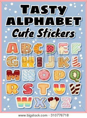 Set Of Tasty Alphabet Stickers. Delicious, Sweet, Like Donuts, Glazed, Chocolate, Yummy, Tasty, Shap
