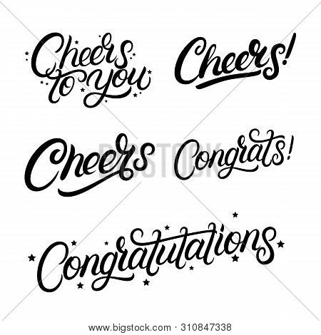 Set Of Hand Written Lettering Quotes Cheers, Congrats, Congratulations. Greeting Calligraphy Phrases