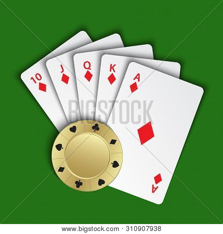 A Royal Flush Of Diamonds With Gold Poker Chip On Green Background, Winning Hands Of Poker Cards, Ca