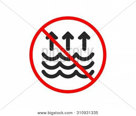 No Or Stop. Evaporation Icon. Global Warming Sign. Waves Symbol. Prohibited Ban Stop Symbol. No Evap
