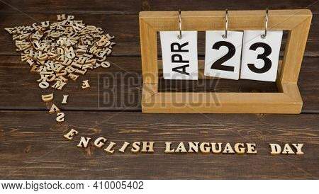 April 23, Date On The Calendar.  English Language Day. Handmade Wood Cube With Date Month And Day. W