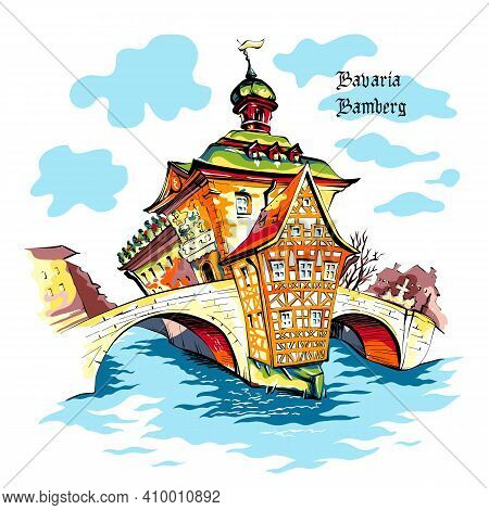 Vector Travel Sketch Of Old Town Hall, Altes Rathaus, In Bamberg With City Name, Bavaria, Southern G
