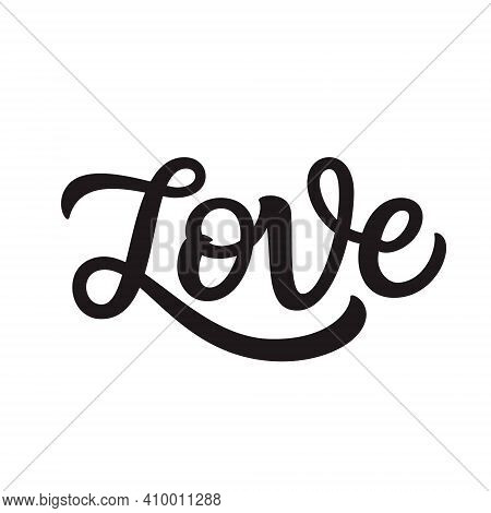 Love. Hand Lettering Word Isolated On White Background. Vector Typography For Wedding Decorations, P