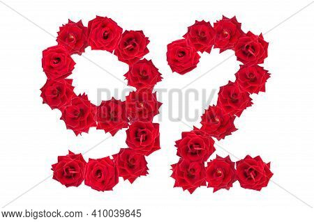Numeral 92 Made Of Red Roses On A White Isolated Background. Red Roses. Element For Decoration. Nine