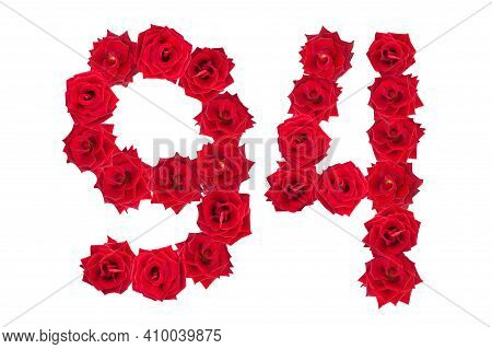 Numeral 94 Made Of Red Roses On A White Isolated Background. Red Roses. Element For Decoration. Nine