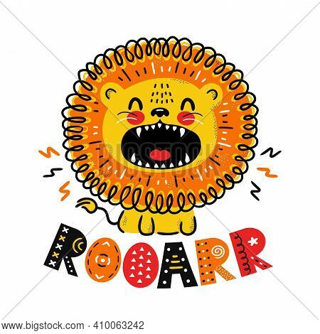 Cute Funny Lion. Roar Quote. Vector Scandinavian Style Cartoon Character Illustration Icon. Isolated