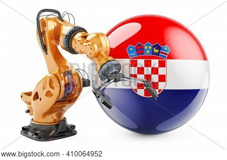 Robotic Arm With Croatian Flag. Modern Technology, Industry And Production In Croatia Concept, 3d Re