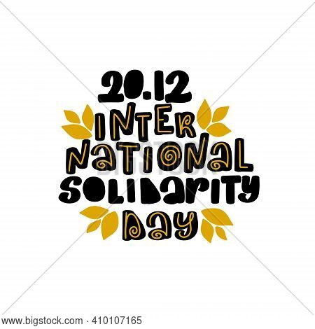 International Solidarity Day Vector. Holiday Background. Celebration Poster.